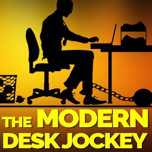 The Modern Desk Jockey